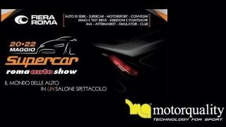 Motorquality ti invita al Supercar Roma Auto Show. Vieni a trovarci!