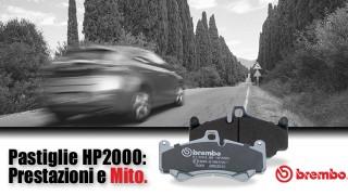Pastiglie Brembo HP 2000: prestazioni e mito!