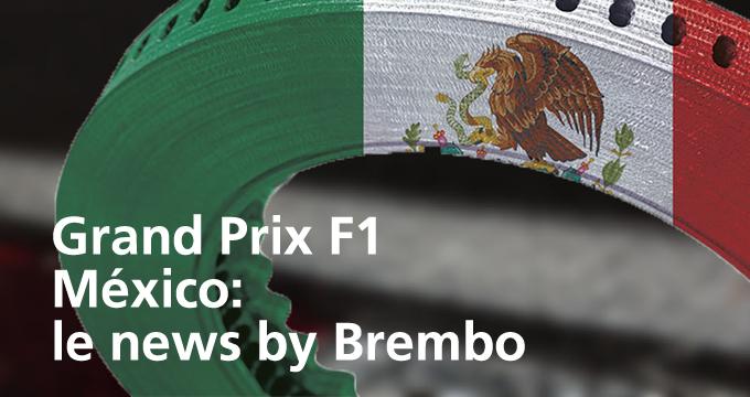 La tappa della F1 in Messico vista da Brembo.